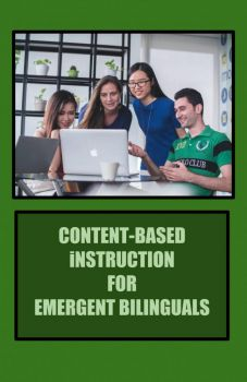 Book cover for Content-Based Instruction for Emergent Bilinguals