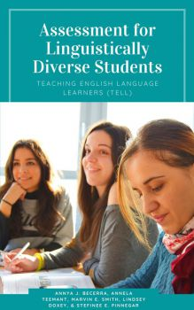 Assessment for Linguistically Diverse Students
